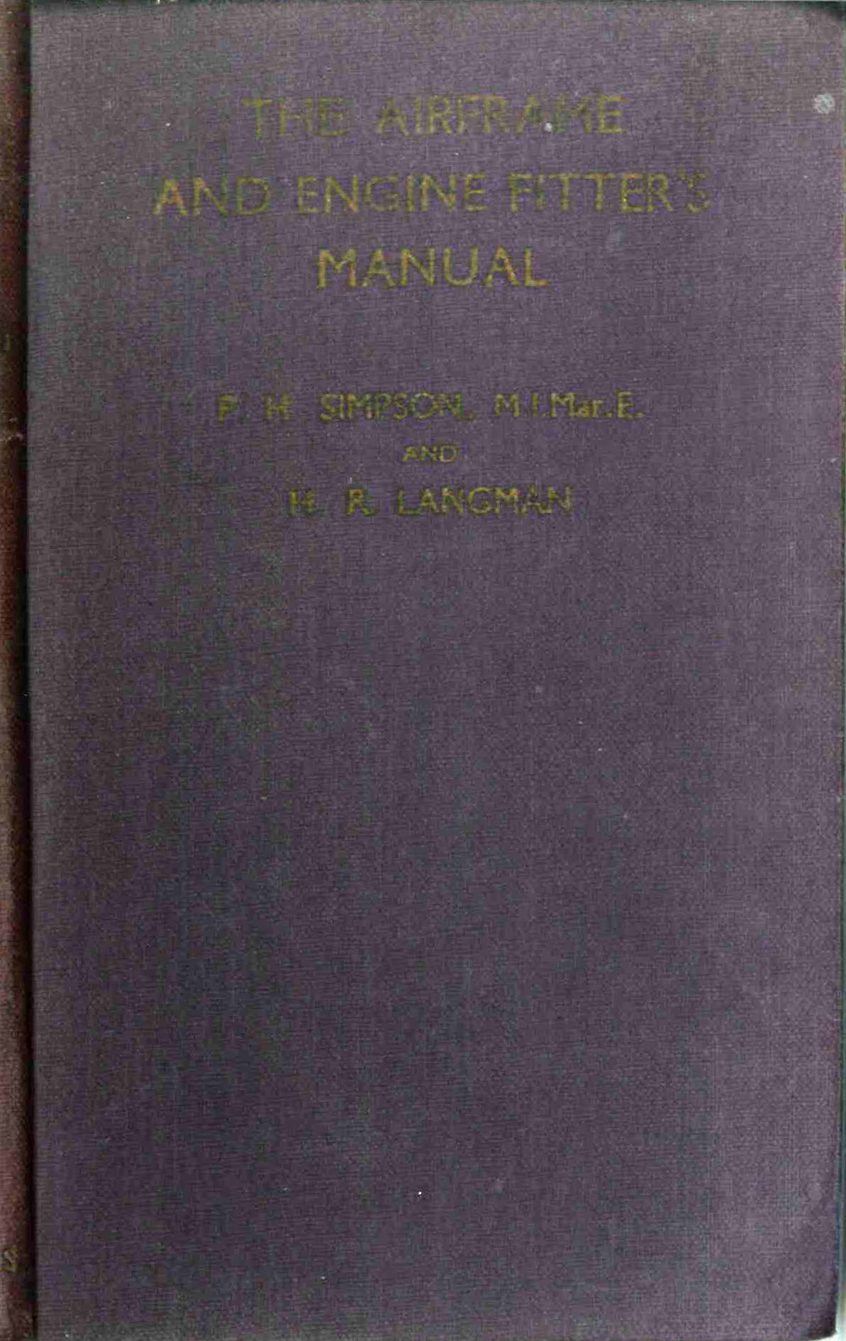 The Airframe and Engine Fitter's Manual