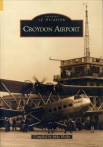 Images of Aviation: Croydon Airport