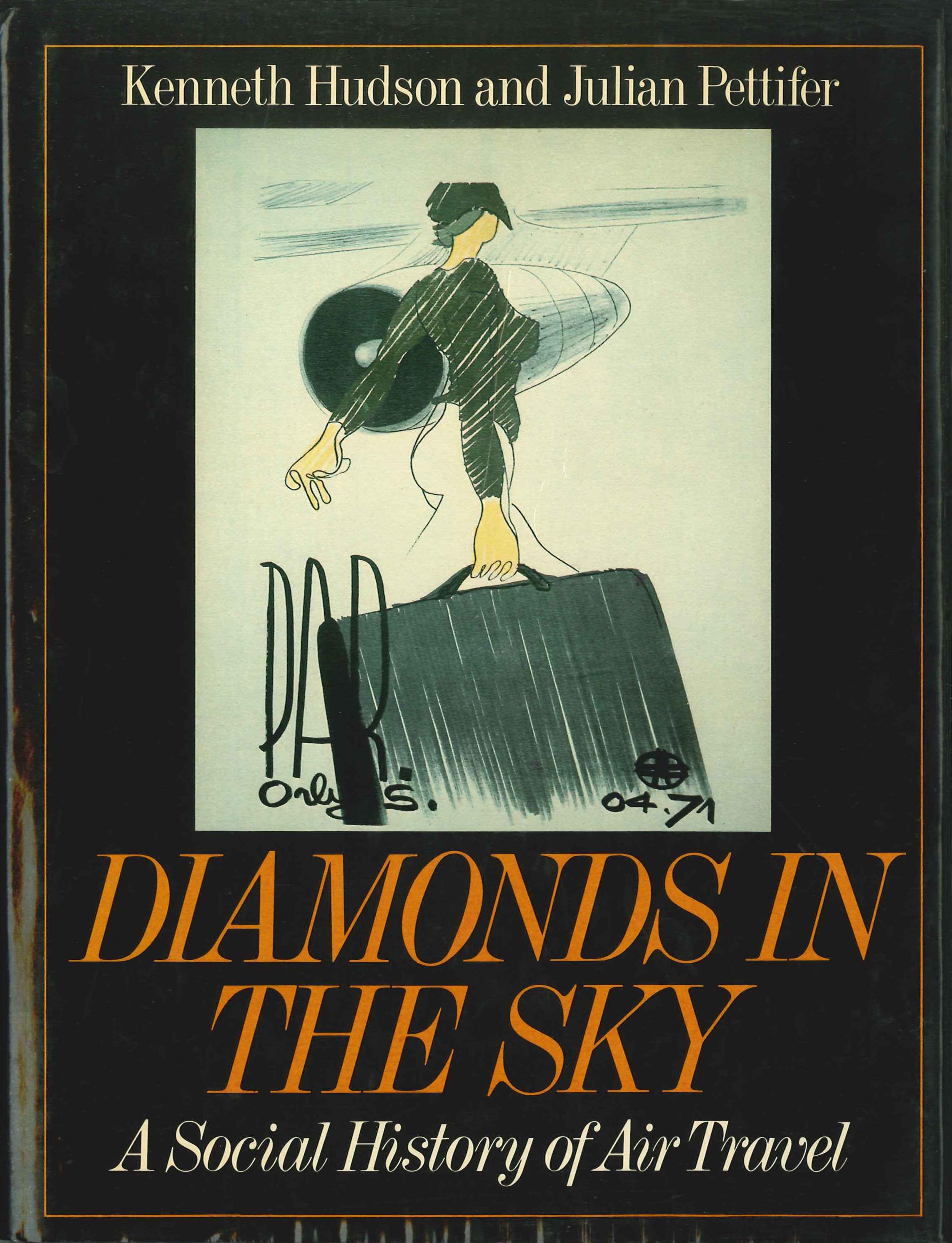 Diamonds in the Sky - A Social History of Air Travel