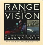 Range and Vision: the First 11 Years of Barr & Stroud