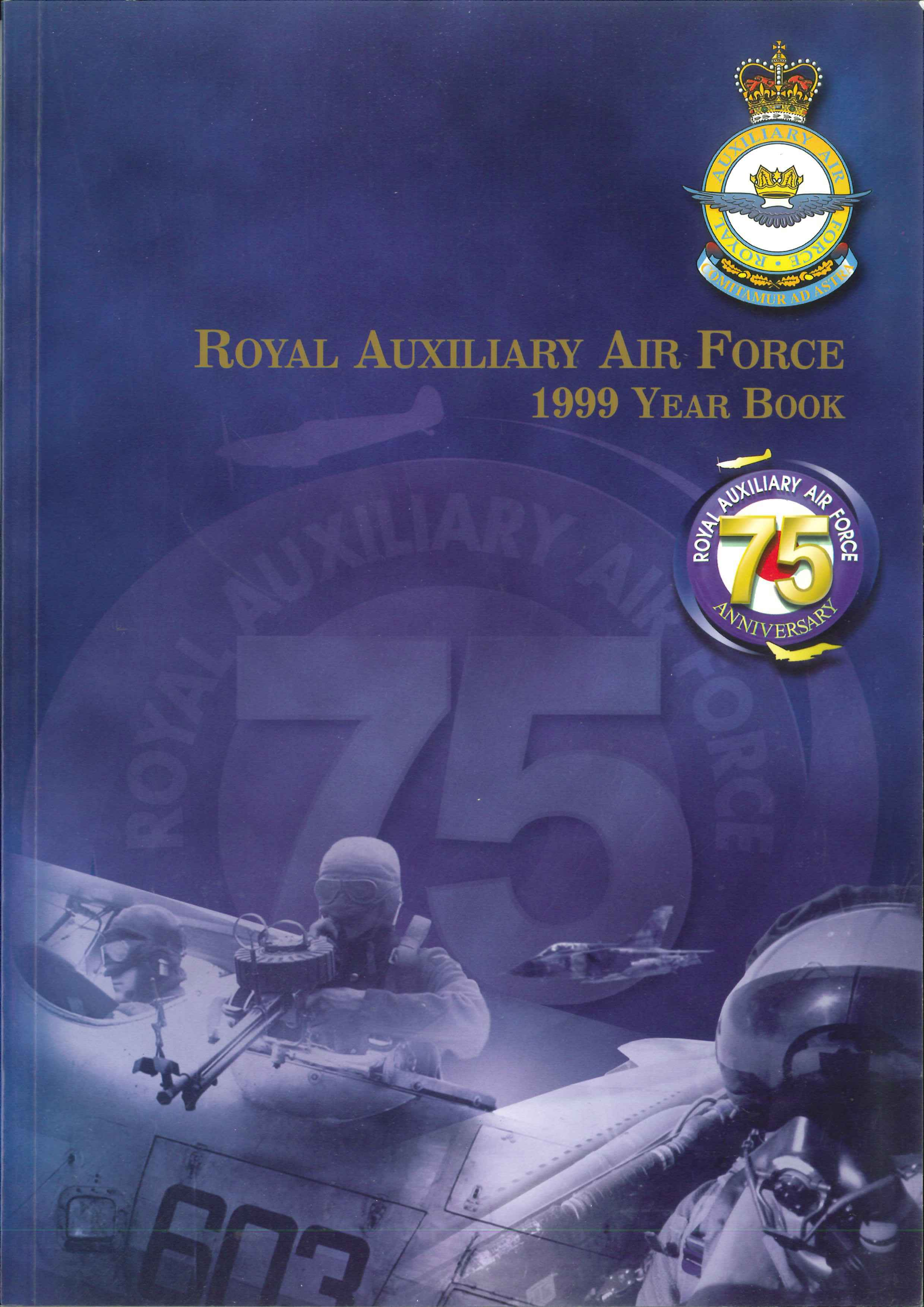 Royal Auxillary Air Force: 1999 Year Book