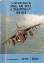 The Squadrons of the RAF and Commonwealth 1918-1988