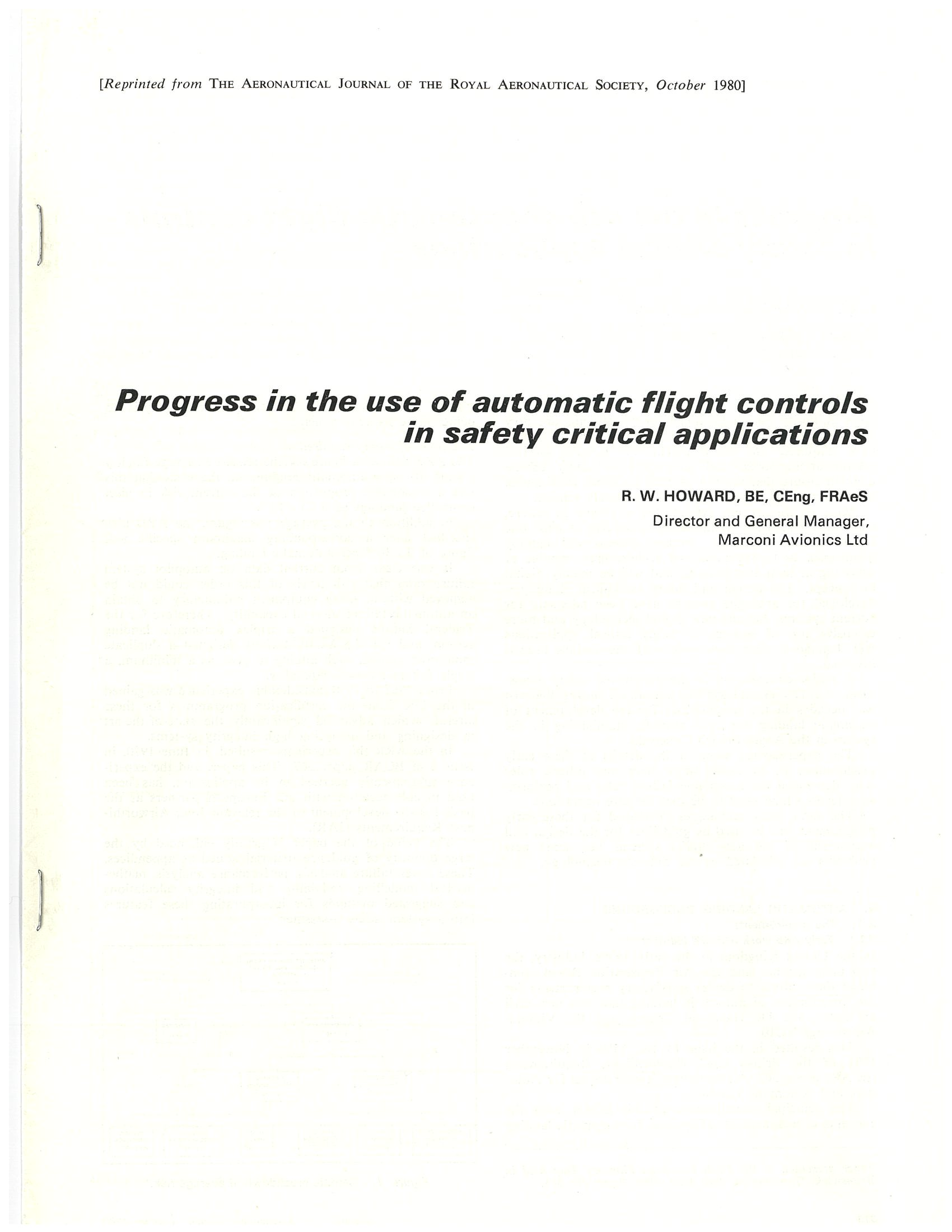 Progress in the use of automatic flight controls in safety critical applications.