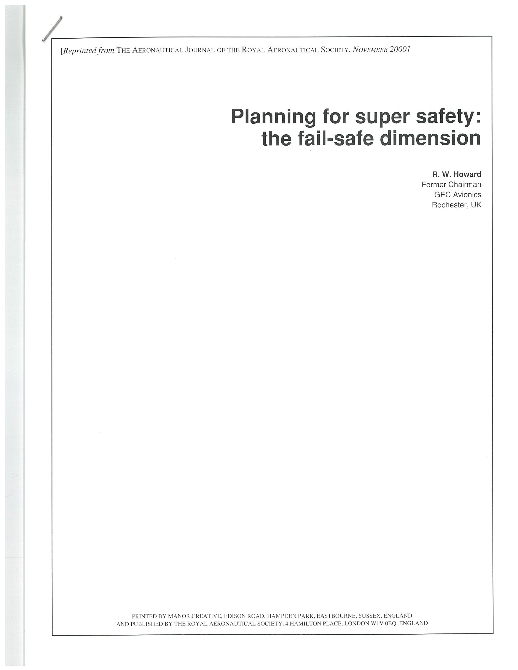 Planning for super safety: the Fail-Safe dimension