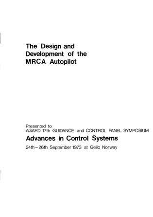 The Design and Development of the MRCA Autopilot